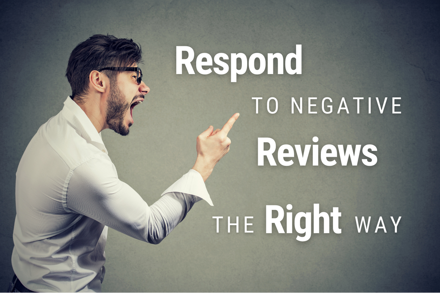 US - How to Respond to Negative Reviews in 2021